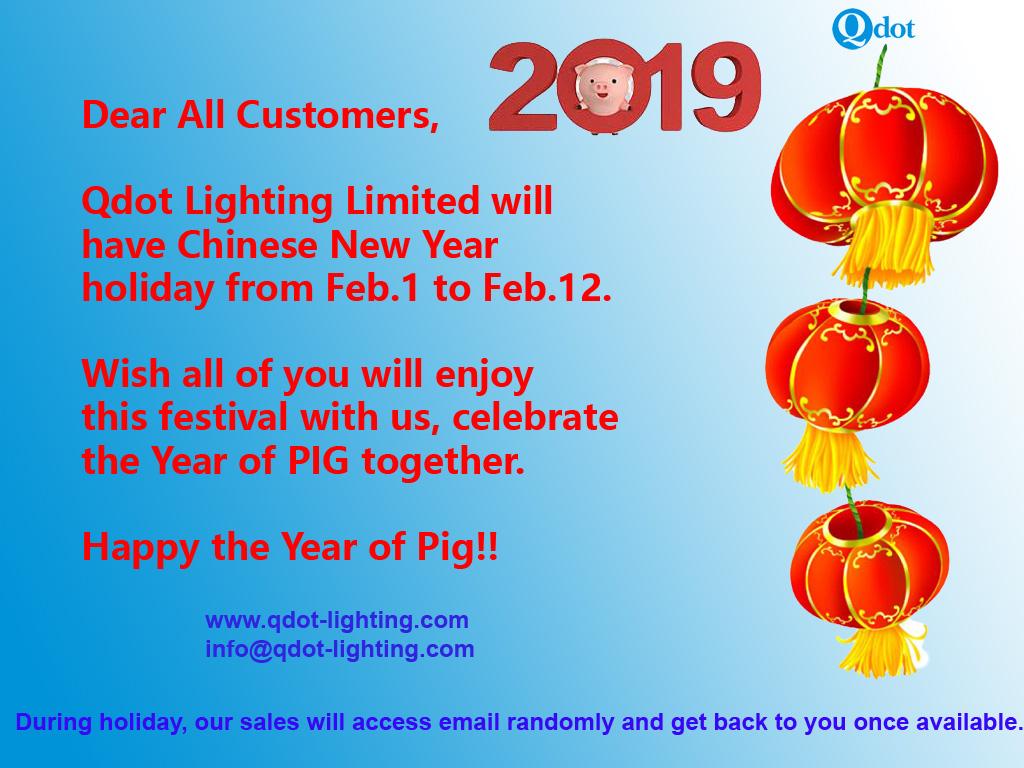 Qdot Lighting 2019 CNY holiday notice